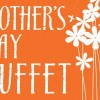 Mothers Day Buffet at Sugas