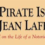 Southeast Texas Family Road Trip – Galveston's Pier 21 & The Pirate Island of Jean Lafitte