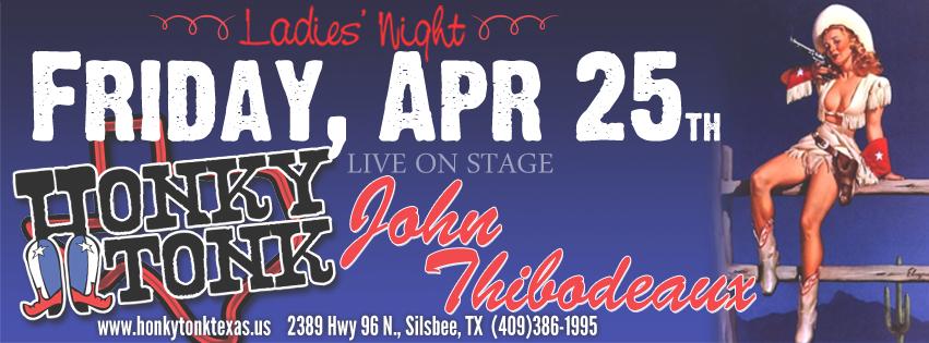 Honky Tonk Texas John Thibodeaux 4-25-14