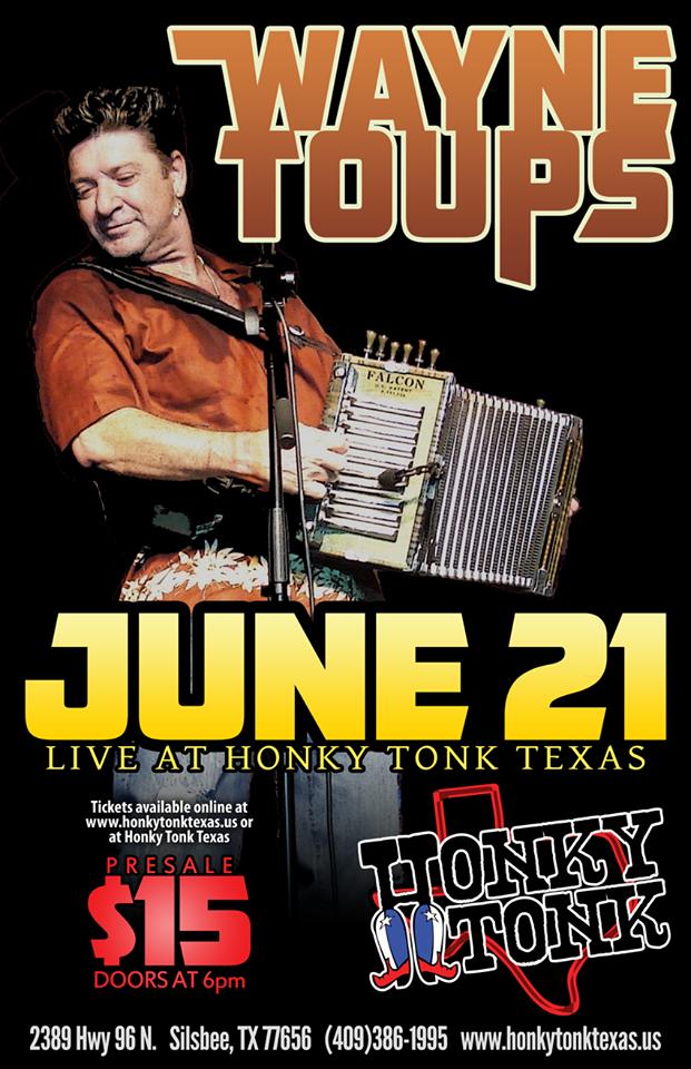 Honky Tonk Texas Wayne Toups Silsbee 6 21 14