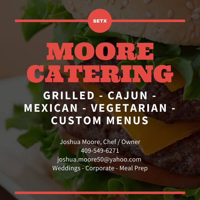 Moore Catering, Moore Catering Beaumont TX, Moore Catering Southeast Texas, caterer Beaumont TX, caterer Port Arthur, caterer Orange TX, catering Vidor TX, catering Lumberton TX, catering Silsbee TX, Catering Jasper TX, catering Kountze, catering Woodville TX