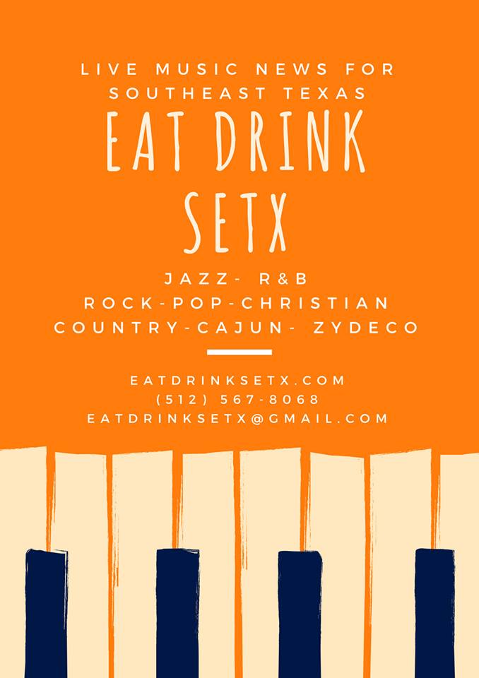 Eat Drink SETX, Southeast Texas restaurant guide, SETX bar reviews, Happy Hour Golden Triangle, live music Beaumont TX, live music Southeast Texas, live music Port Arthur, live music Orange TX, live music Silsbee, live music Mid County,